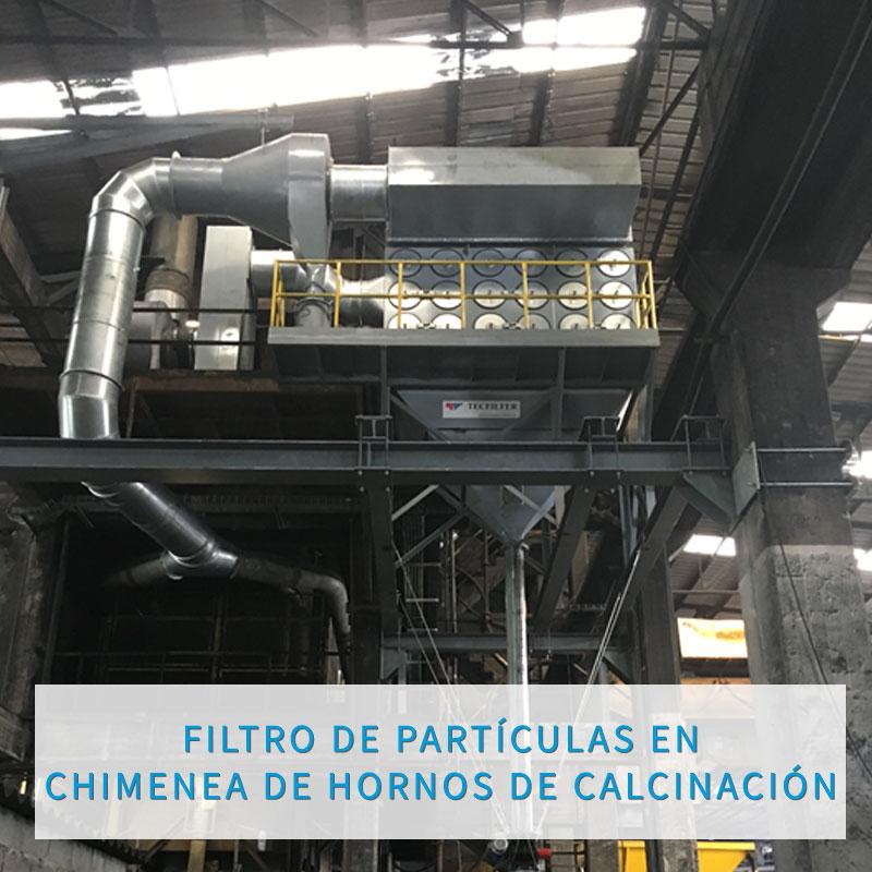 FILTRO DE PARTÍCULAS EN CHIMENEA DE HORNOS DE CALCINACIÓN